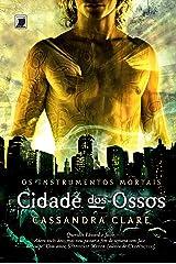 Cidade dos ossos - Os instrumentos mortais - vol. 1 eBook Kindle