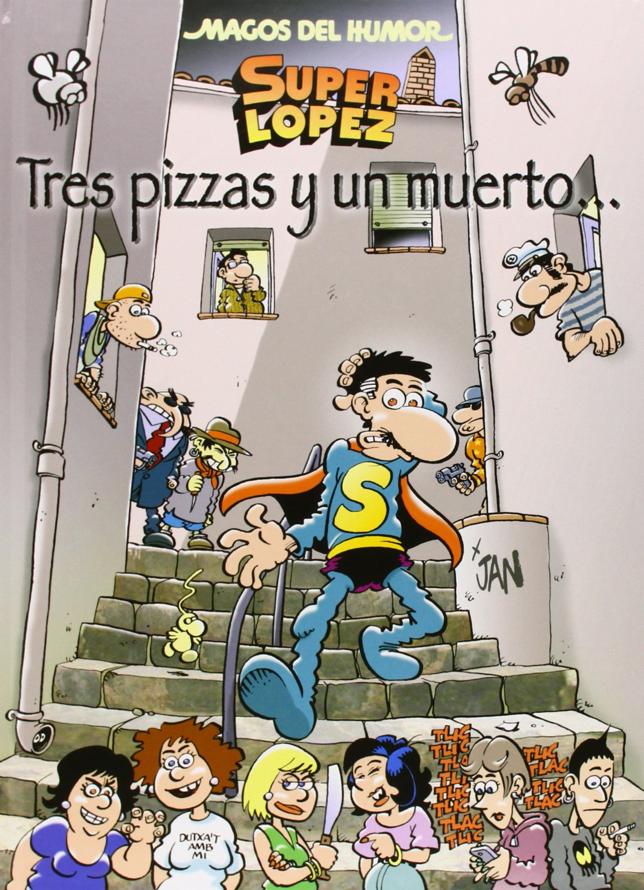 Superlópez. Tres pizzas y un muerto... Magos del Humor 168: Amazon ...