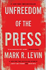 Unfreedom of the Press Kindle Edition