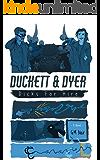 Duckett & Dyer: Dicks For Hire