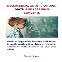 Dyscalculia, Understanding Math and Learning Concepts: Guide to Supporting Learning Difficulties in Math, Math Action…