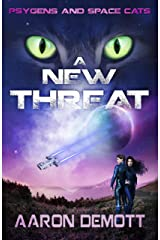 A New Threat (Psygens and Space Cats Book 1) Kindle Edition