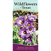 Image for Wildflowers of Texas: Your Way to Easily Identify Wildflowers (Adventure Quick Guides)