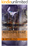 Building Heat (English Edition)