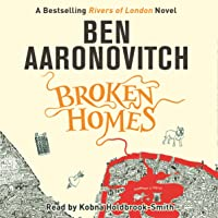 Broken Homes: Rivers of London, Book 4