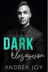 Dark Obsession: An Age-Gap Mafia Romance (Famiglia Book 4) Kindle Edition