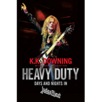 Heavy Duty: Days and Nights in Judas Priest book cover