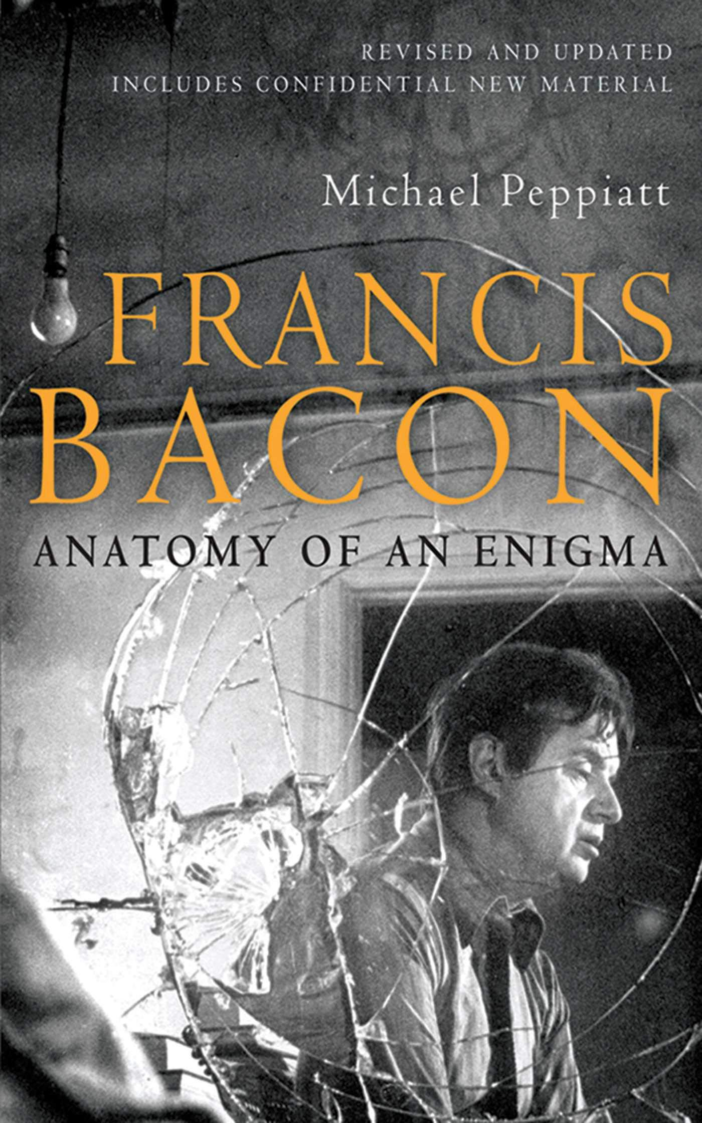 Amazon Francis Bacon Anatomy Of An Enigma 9781602397620