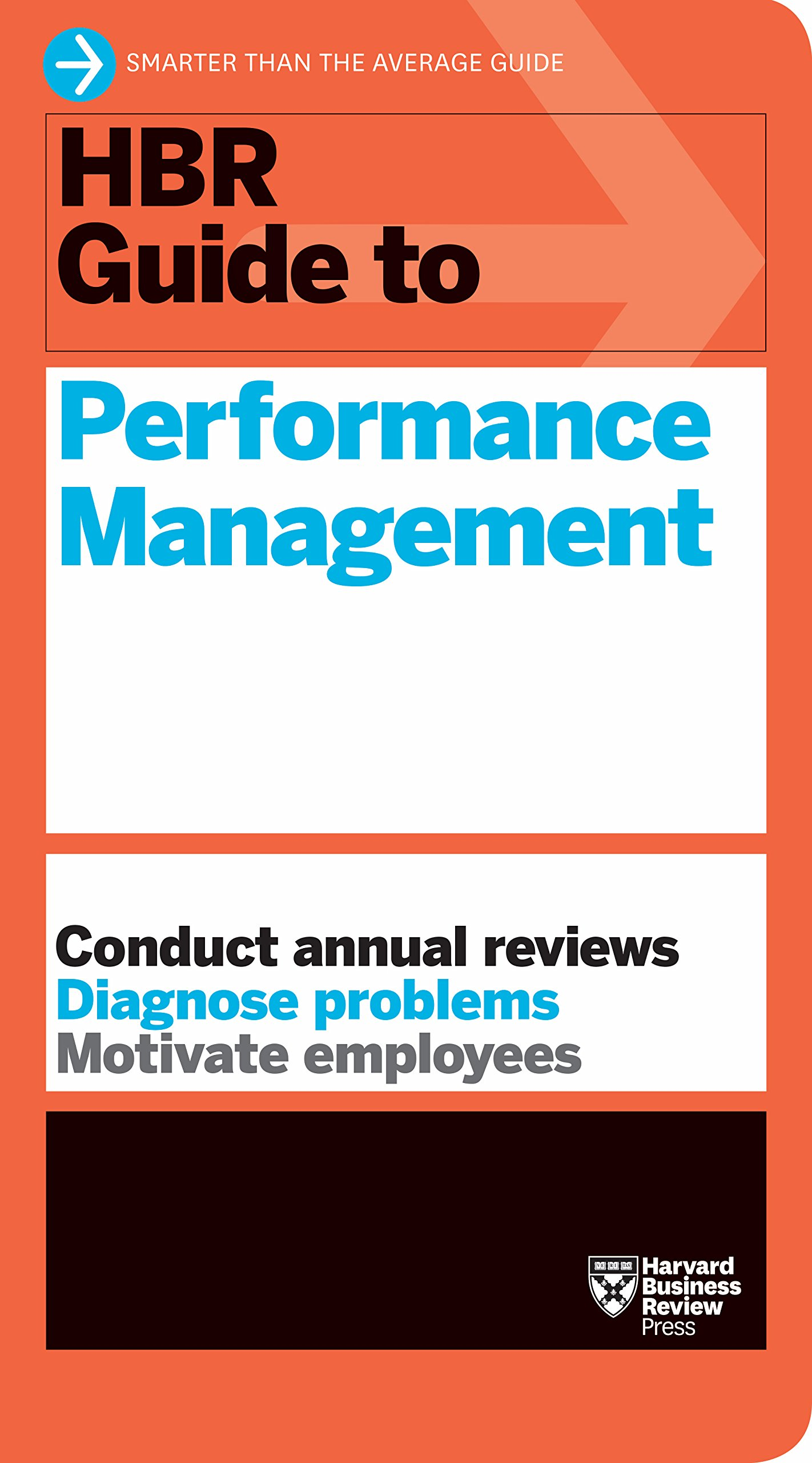 How performance management is killing performance and what to do hbr guide to performance management hbr guide series fandeluxe Choice Image
