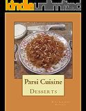 Desserts: Parsi Cuisine