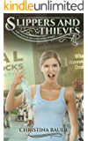 Slippers And Thieves (Fairy Tales of the Magicorum Book 3)