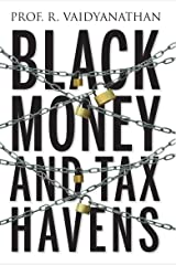 Black Money and Tax Havens Kindle Edition