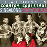 Sweetback Sisters Country Christmas Sing-A-Long