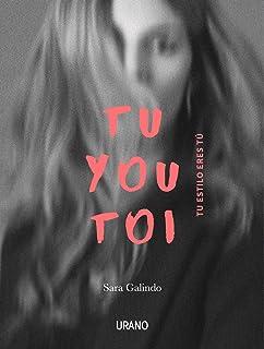 Tu You Toi. Tu eres tu estilo (Spanish Edition)