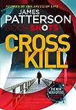 Cross Kill (An Alex Cross Thriller)