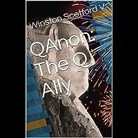 QAnon:  The Q Ally (English Edition)