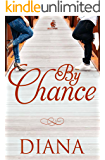 By Chance (Chance Series Book 1)