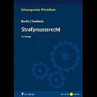 Strafprozessrecht (Schwerpunkte Pflichtfach) (German Edition)