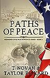 Paths of Peace (Redmond Civil War Romance Series Book 2)