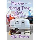 Murder on Honky-Tonk Row Ghost & Camper Kooky Mystery Book 2 (The Ghost & Camper Kooky Mystery)