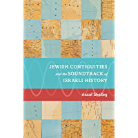 Jewish Contiguities and the Soundtrack of Israeli History book cover