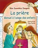 La prière - Manuel à l'usage des enfants