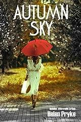 Autumn Sky Kindle Edition