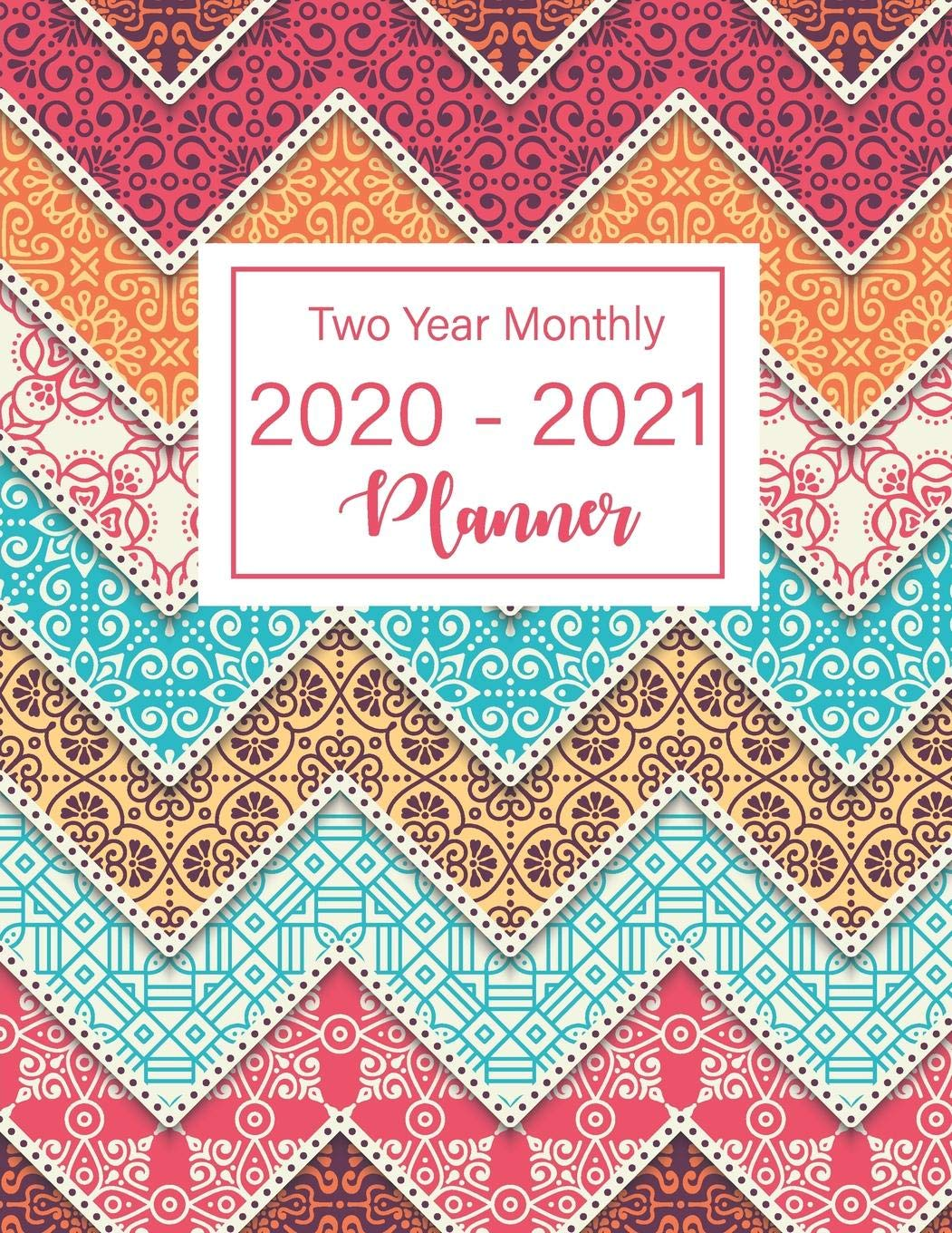 2020-2021 Two Year Monthly Planner: 24 Months Calendar, 2 ...