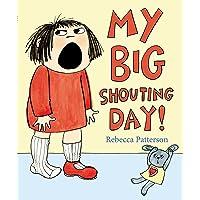 My Big Shouting Day^My Big Shouting Day