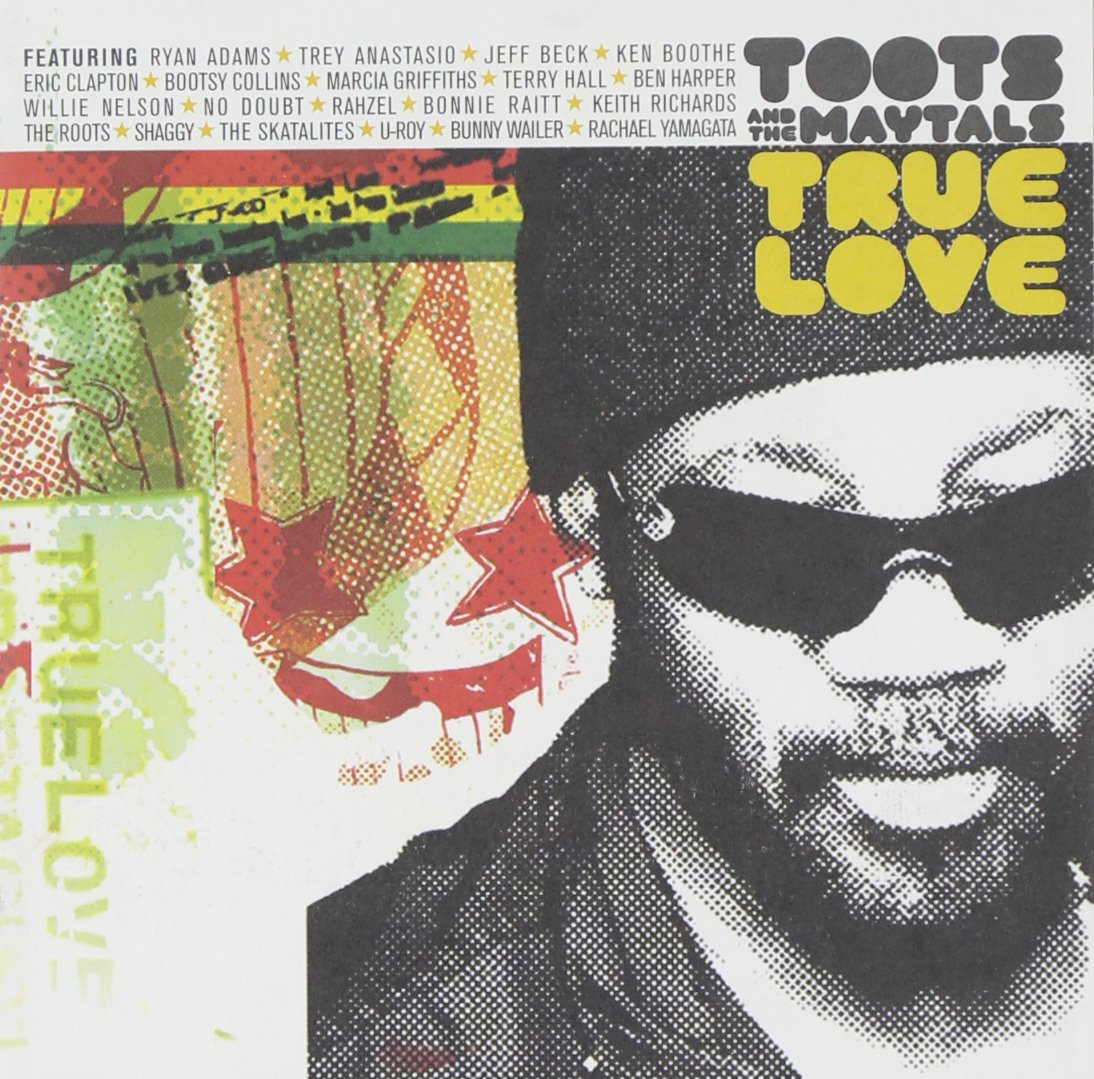 Toots & the Maytals - Toots & the Maytals : True Love (CD)