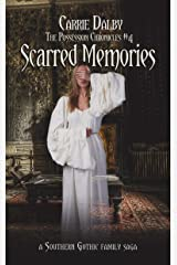 Scarred Memories (The Possession Chronicles Book 5) Kindle Edition