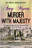 Murder with Majesty (Auguste Didier Mystery Book 10)