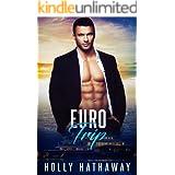 Euro Trip: A sweet, short romance read (Holiday Heartthrob Book 1)