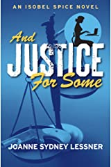 And Justice for Some (An Isobel Spice Mystery Book 3) Kindle Edition