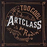 Too Cool for School ArtClass by Rodin