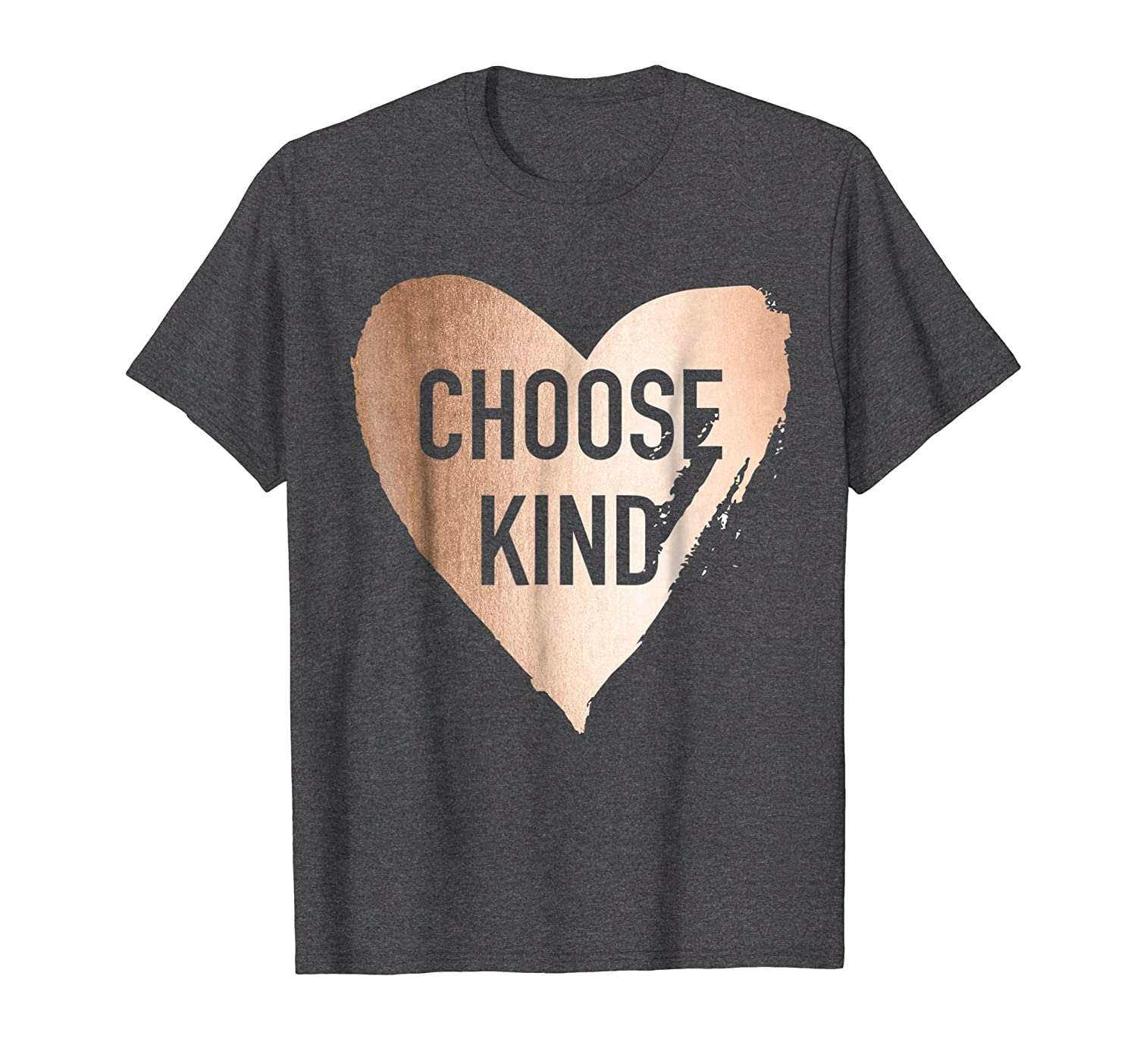 Choose Kind Anti Bullying Faux Rose Gold T-Shirt-Newstyleth