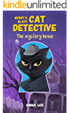 Children's Book : Wendy & Black (Cat Detective # 1): The Mystery House ( Women Sleuth, Detective series, Cat Mysteries, Book for girls ages 9-12 ) (Wendy & Black The Cat Detective)