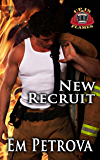 New Recruit (Up in Flames Book 1)