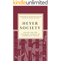Heyer Society – Essays on the Literary Genius of Georgette Heyer