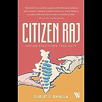Citizen Raj: Indian Elections 1952-2019