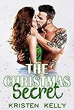 THE CHRISTMAS Secret: A Second Chance Billionaire Romance