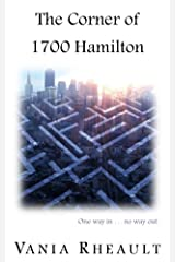 The Corner of 1700 Hamilton Kindle Edition