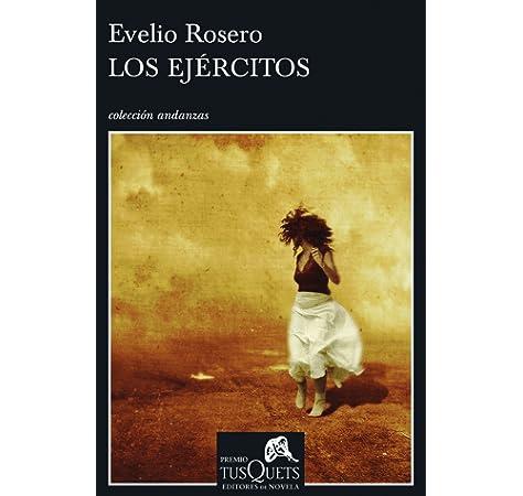 Los ejércitos (Andanzas): Amazon.es: Rosero, Evelio: Libros