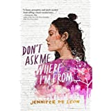 Don't Ask Me Where I'm From (English Edition)
