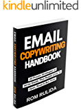 Email Copywriting Handbook: 20 Proven Strategies to Write Emails that People Love to Open, Read, and Buy From