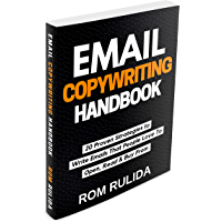 Email Copywriting Handbook: 20 Proven Strategies to Write Emails that People Love to Open, Read, and Buy From (English Edition)