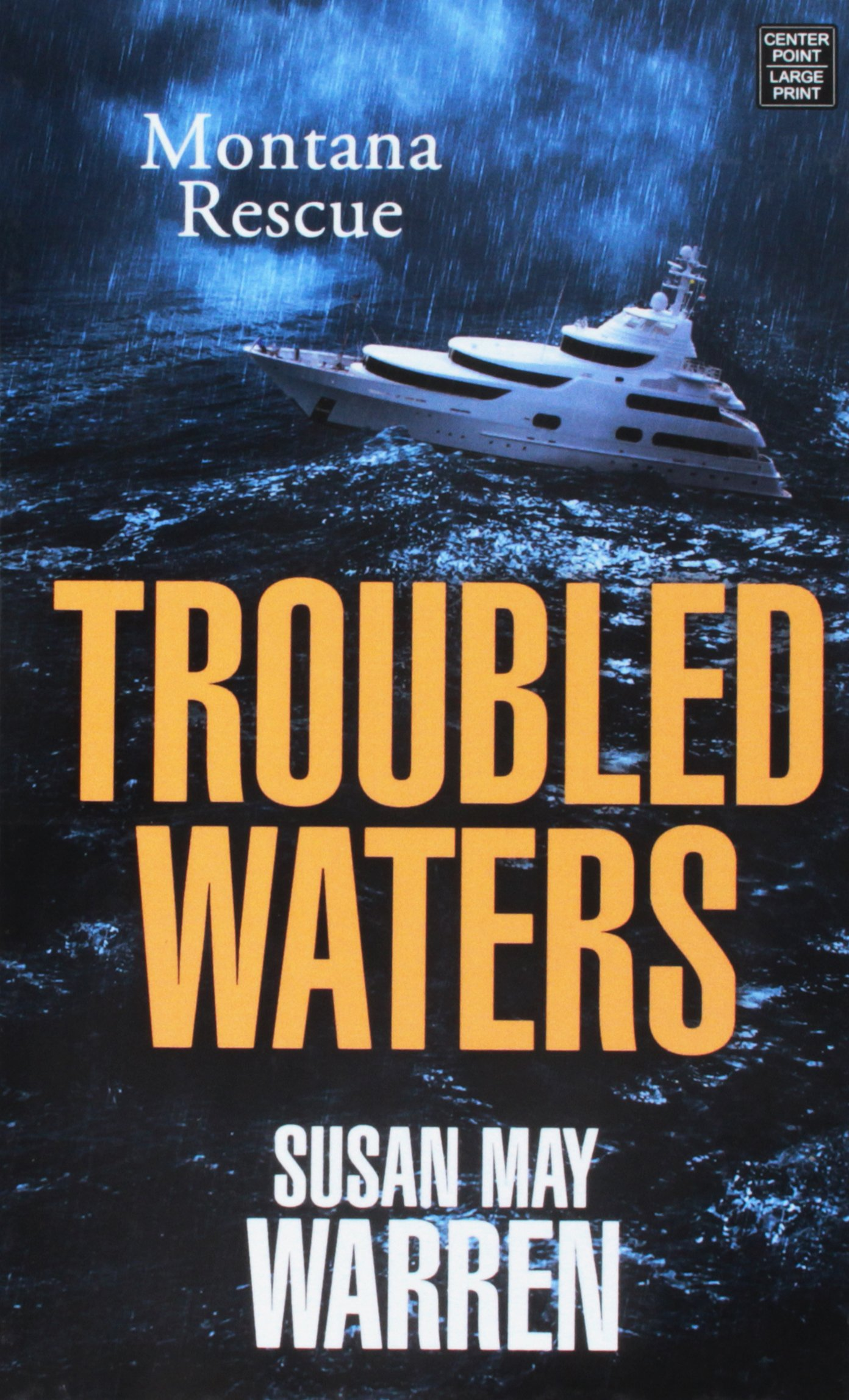 Troubled Waters (Montana Rescue): Susan May Warren: 9781683246800:  Amazon.com: Books