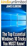 The Top Essential Windows 10 Tricks You MUST Know!