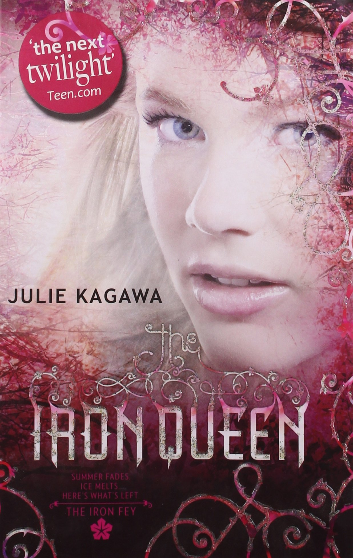 The Iron Queen (The Iron Fey, Book 3): Amazon.es: Julie Kagawa: Libros en idiomas extranjeros