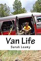 Van Life: Exploring the Northwest with two dogs, a cat, and a van! Kindle Edition